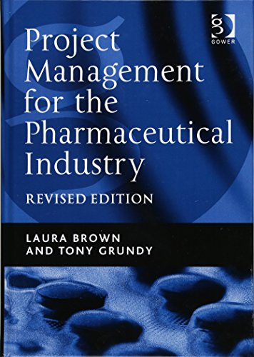 9781409418948: Project Management for the Pharmaceutical Industry