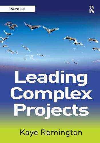 9781409419051: Leading Complex Projects