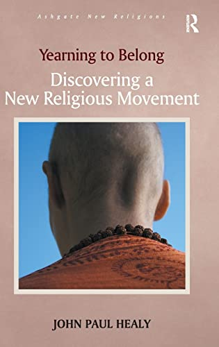 Yearning To Belong Discovering A New Religious Movement