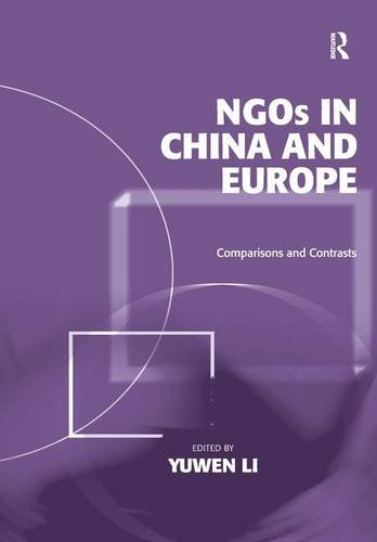 NGOs in China and Europe: Comparisons and Contrasts: Li, Yuwen