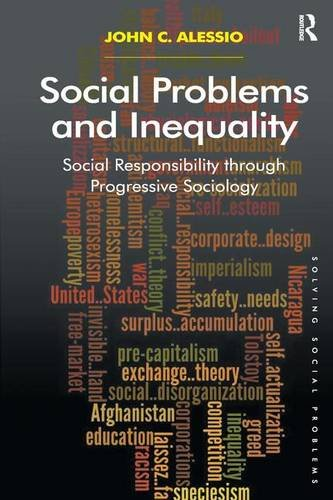 9781409419877: Social Problems and Inequality: Social Responsibility through Progressive Sociology (Solving Social Problems)