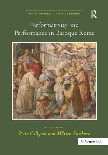 9781409420996: Performativity and Performance in Baroque Rome