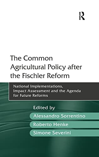 The Common Agricultural Policy after the Fischier: Alessandro Sorrentino; Simone