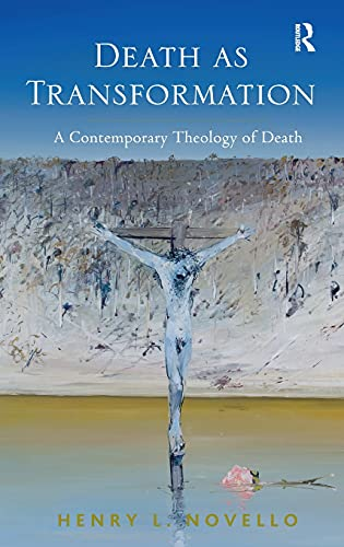 9781409423492: Death as Transformation: A Contemporary Theology of Death