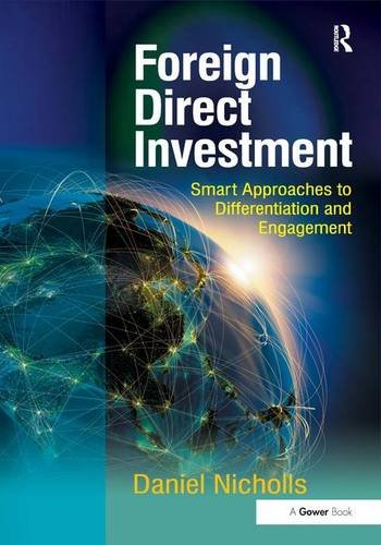 9781409423577: Foreign Direct Investment: Smart Approaches to Differentiation and Engagement