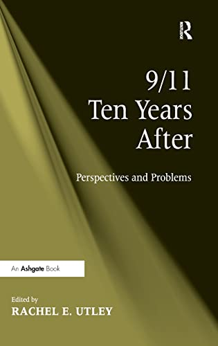 9781409424550: 9/11 Ten Years After: Perspectives and Problems