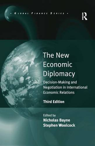9781409425410: The New Economic Diplomacy: Decision-Making and Negotiation in International Economic Relations (Global Finance)