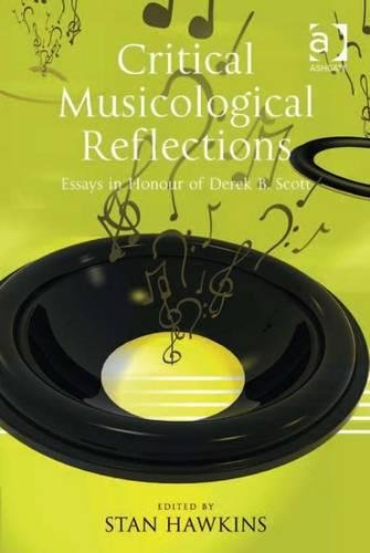 9781409425618: Critical Musicological Reflections Essay