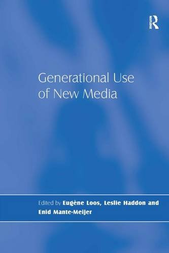 Generational Use of New Media: HADDON, LESLIE; MANTE-MEIJER, ENID