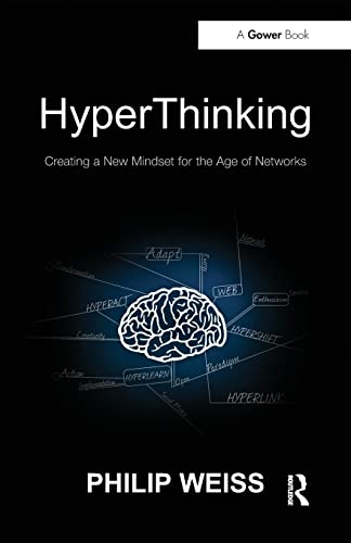 9781409428459: HyperThinking: Creating a New Mindset for the Age of Networks