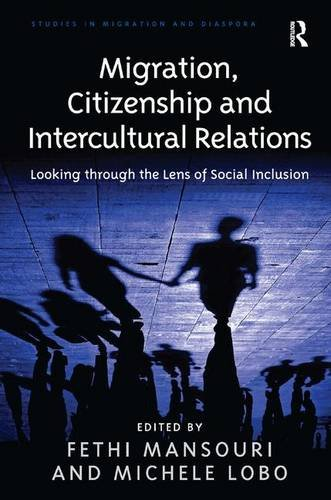 9781409428800: Migration, Citizenship and Intercultural Relations: Looking through the Lens of Social Inclusion (Studies in Migration and Diaspora)