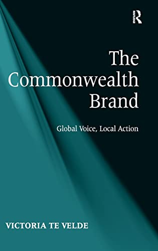 9781409429173: The Commonwealth Brand: Global Voice, Local Action