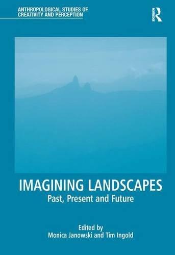 Imagining Landscapes: Janowski, Monica (edt);