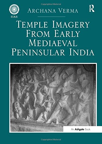 9781409430292: Temple Imagery from Early Mediaeval Peninsular India