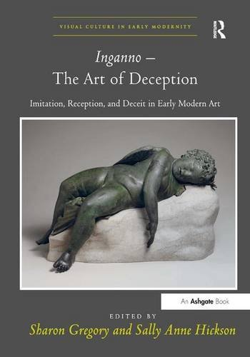 9781409431497: Inganno – The Art of Deception: Imitation, Reception, and Deceit in Early Modern Art (Visual Culture in Early Modernity)