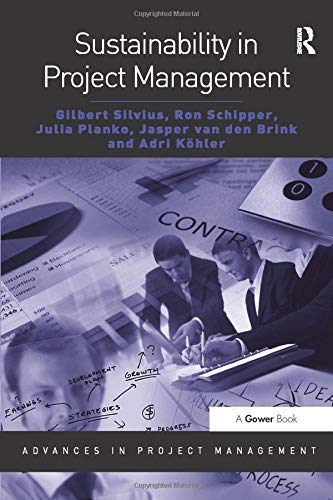 9781409431695: Sustainability in Project Management (Advances in Project Management)