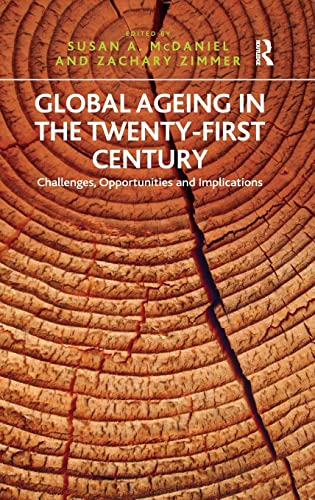 9781409432708: Global Ageing in the Twenty-First Century: Challenges, Opportunities and Implications