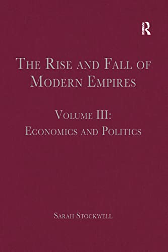 The Rise and Fall of Modern Empires: Economics and Politics (Hardback)