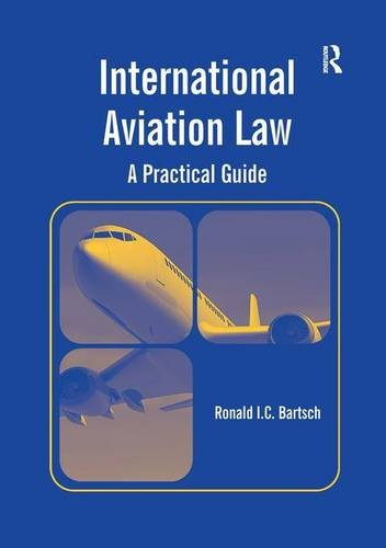 9781409432876: International Aviation Law: A Practical Guide