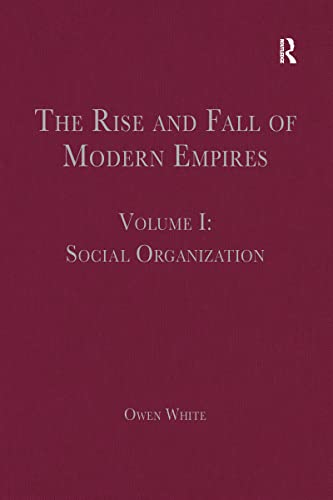 The Rise and Fall of Modern Empires: Social Organization (Hardback)