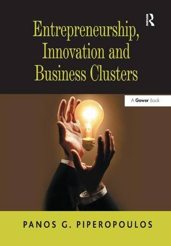 9781409434429: Entrepreneurship, Innovation and Business Clusters