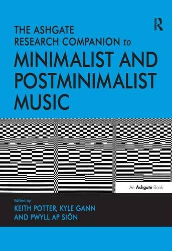 9781409435495: The Ashgate Research Companion to Minimalist and Postminimalist Music