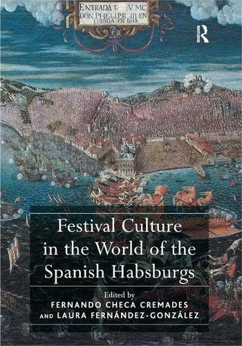 9781409435617: Festival Culture in the World of the Spanish Habsburgs