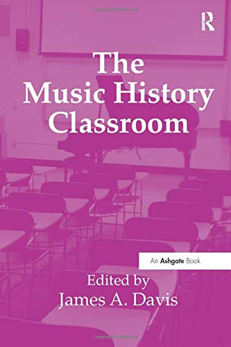 The Music History Classroom: James A. Davis