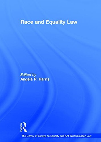 9781409437185: Race and Equality Law (The Library of Essays on Equality and Anti-Discrimination Law)