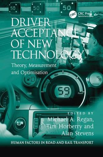 9781409439844: Driver Acceptance of New Technology: Theory, Measurement and Optimisation (Human Factors in Road and Rail Transport)