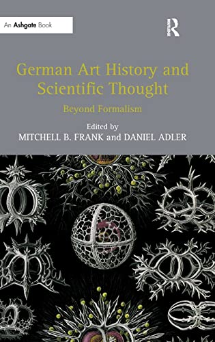 9781409440239: German Art History and Scientific Thought: Beyond Formalism
