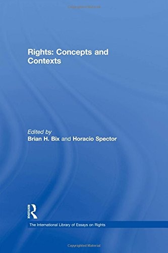 9781409440482: Rights: Concepts and Contexts (The International Library of Essays on Rights)