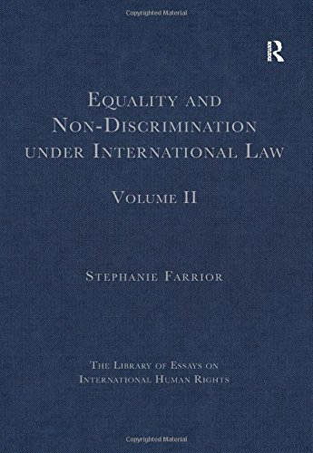 9781409440703: Equality and Non-Discrimination under International Law: Volume II (The Library of Essays on International Human Rights)