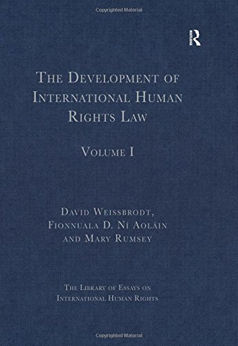 The Development of International Human Rights Law (Library of Essays on International Human Rights)