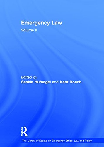 Emergency Law: Volume II (Hardback): Kent Roach
