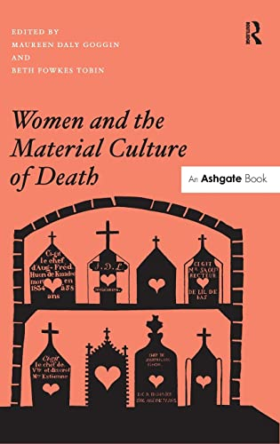 9781409444169: Women and the Material Culture of Death