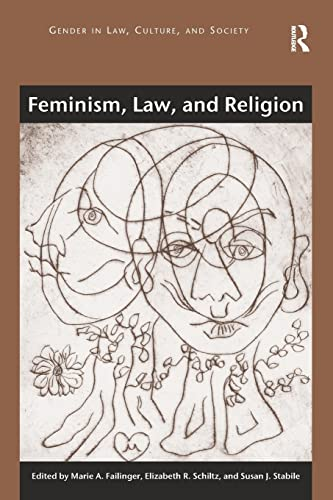 9781409444213: Feminism, Law, and Religion (Gender in Law, Culture, and Society)