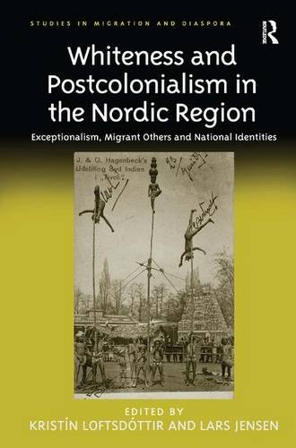 Whiteness and Postcolonialism in the Nordic Region:
