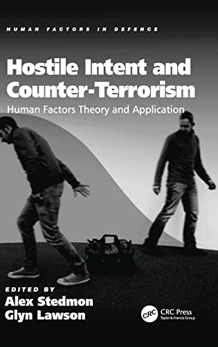 Hostile Intent and Counter-Terrorism: Human Factors Theory and Application (Human Factors in ...
