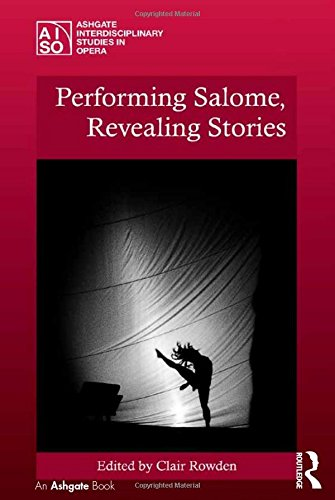 9781409445678: Performing Salome, Revealing Stories