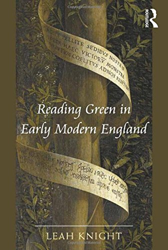 9781409446644: Reading Green in Early Modern England