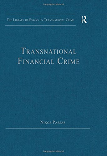 9781409448884: Transnational Financial Crime (The Library of Essays on Transnational Crime)