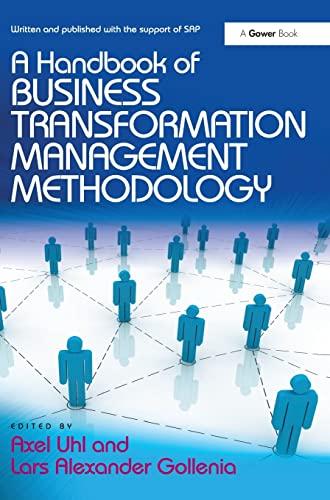 9781409449805: A Handbook of Business Transformation Management Methodology