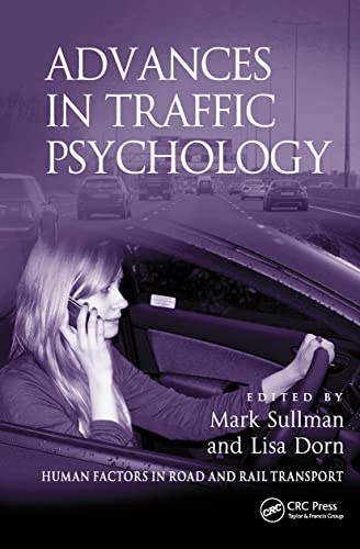 9781409450047: Advances in Traffic Psychology (Human Factors in Road and Rail Transport)