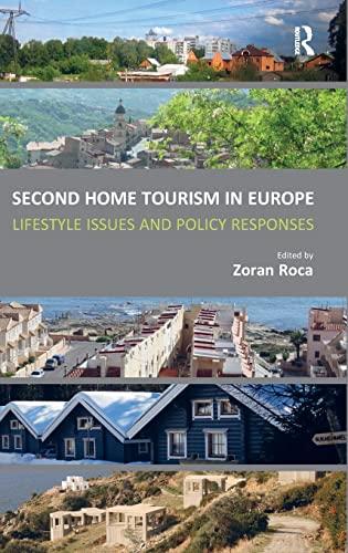 Second Home Tourism in Europe: Zoran Roca