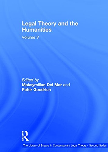 9781409452232: Legal Theory and the Humanities: Volume V (The Library of Essays in Contemporary Legal Theory - Second Series)