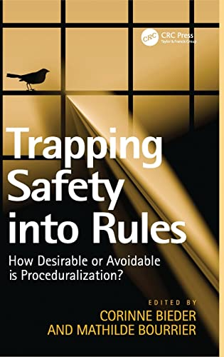 9781409452263: Trapping Safety into Rules: How Desirable or Avoidable is Proceduralization?