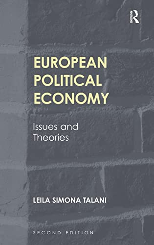 9781409452324: European Political Economy: Issues and Theories