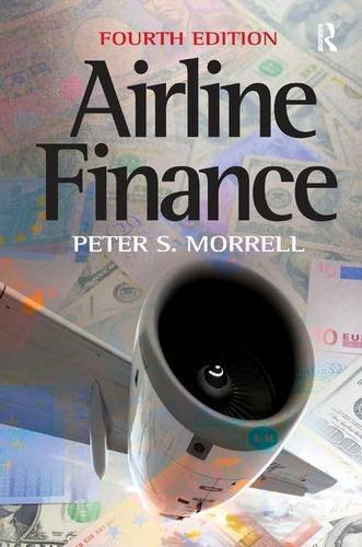 Airline Finance: Morrell, Peter S.