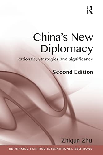 9781409452928: China's New Diplomacy (Rethinking Asia and International Relations)